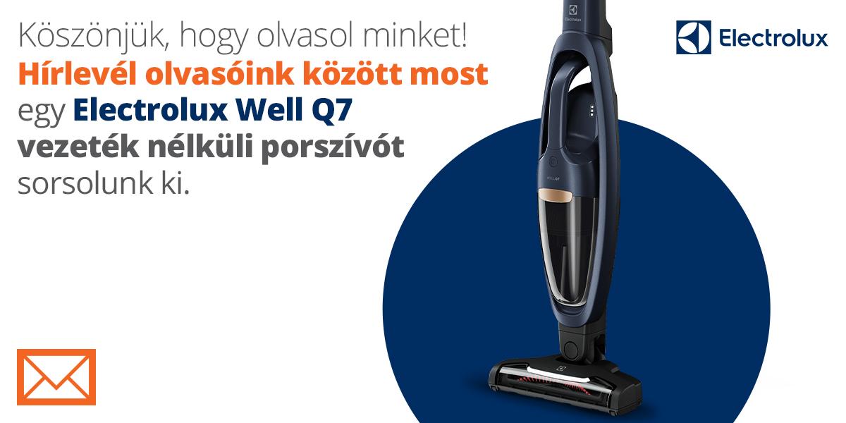 Hírlevél feliratkozóink között most egy Electrolux Well Q7 vezeték nélküli porszívót sorsolunk ki!